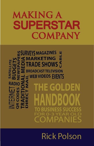 Making a Superstar Company by Rick Polson