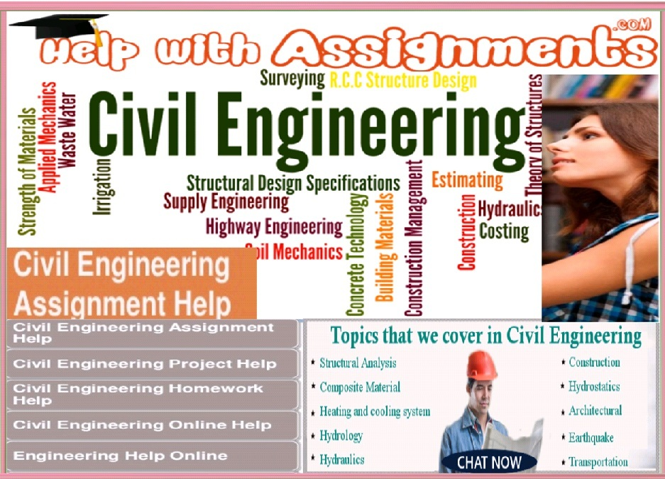civil engineering assignment help We provide civil engineering assignment help and civil engineering homework help, civil engineering tutors at affordable prices now learn in an easy ways.
