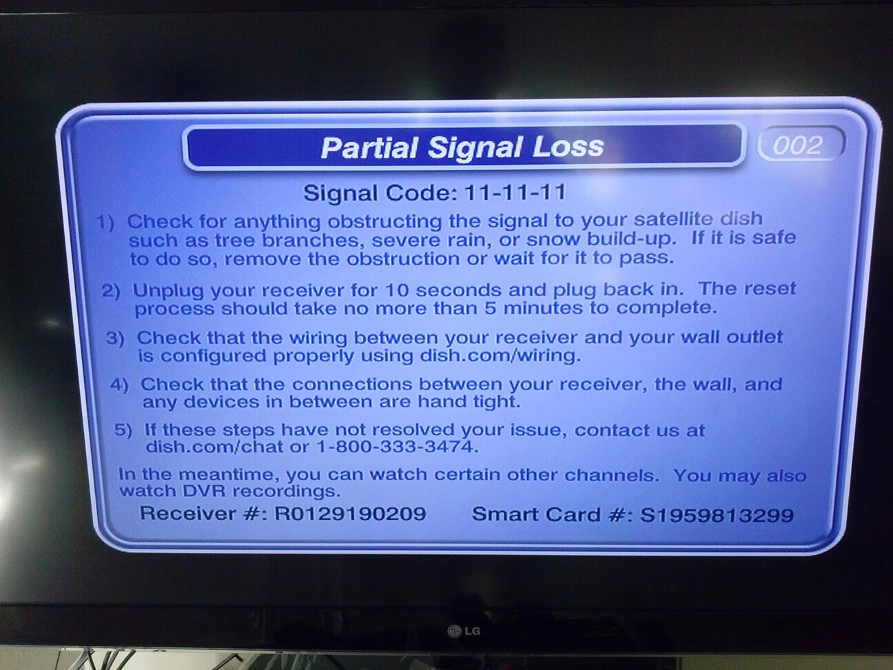 Partial signal loss on our dish signal code 11 11 11 ogoing
