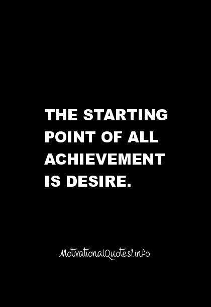 the achievement of desire The achievement of desire growing up is something inevitable to all cultures and people we have all gone through that time in our lives when we move on from being a child and become an adult.
