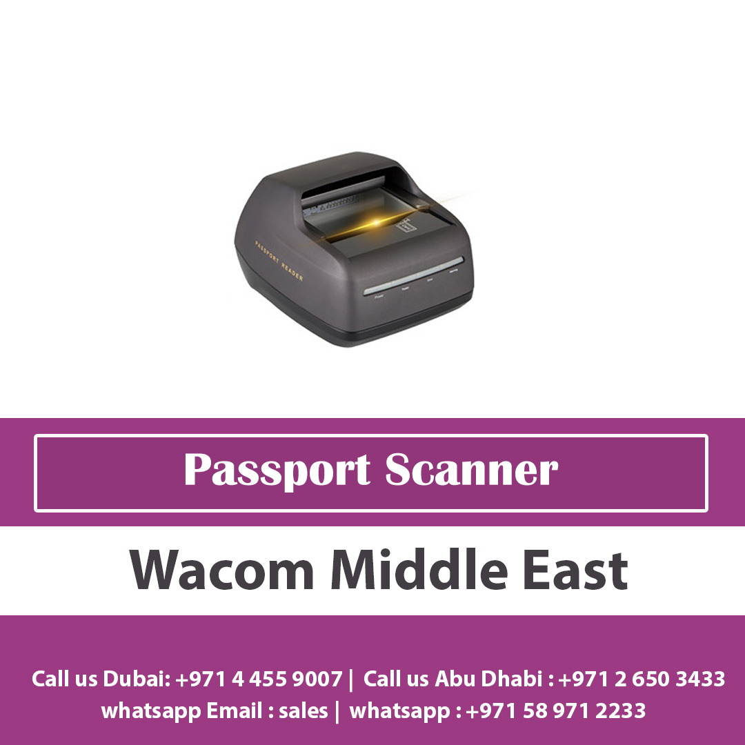 All Countries Passport Reader Scanner at Wacom Middle East